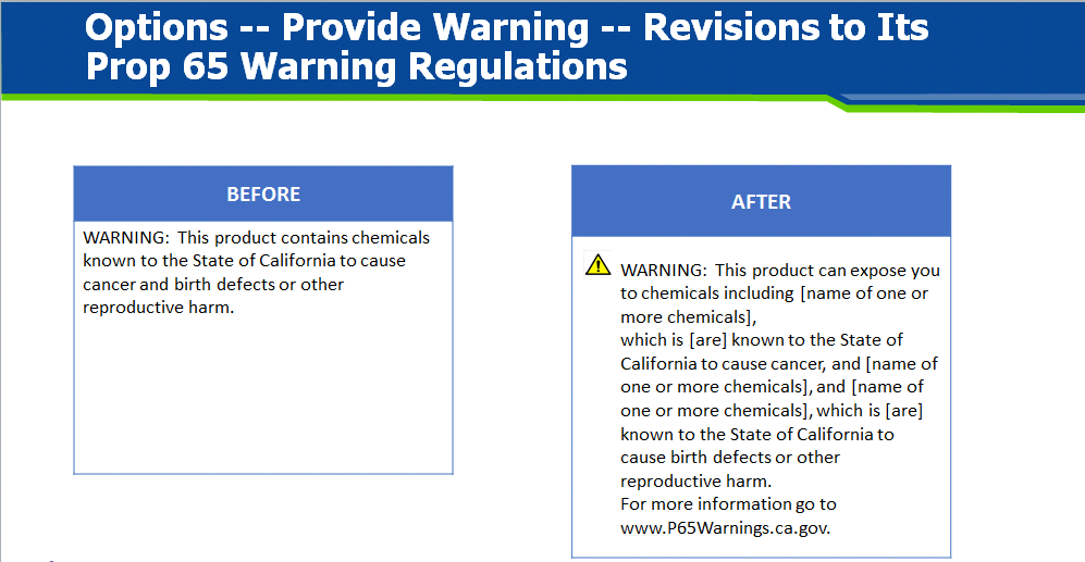 The most significant changes are those related to the required warning  language. Below is a comparison of the warning requirement for consumer  products ... 944fee8efae54